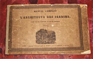 Manuel Complet de l'Architecte des Jardins, ou l...