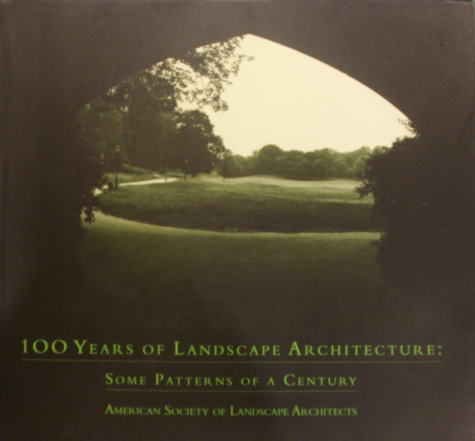 100 Years of Landscape Architecture. Some Patter...