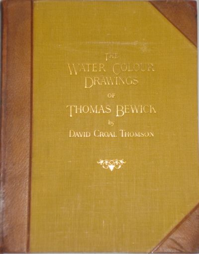 The Water -Colour Drawings of Thomas Bewick.