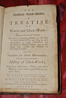 The Artificial Clock-Maker. A Treatise of Watch and Clock-Work: Shewing to the meanest Capacities The Art of Calculating Numbers to all Sorts of Movements....