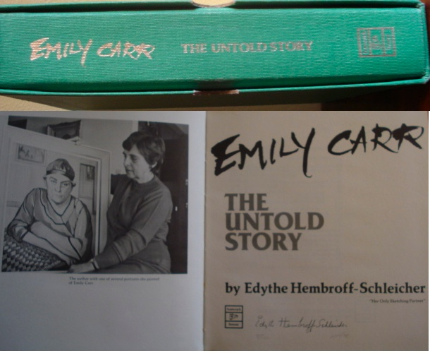 Emily Carr. The Untold Story.
