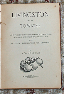 Livingston and the Tomato. Being the History of...