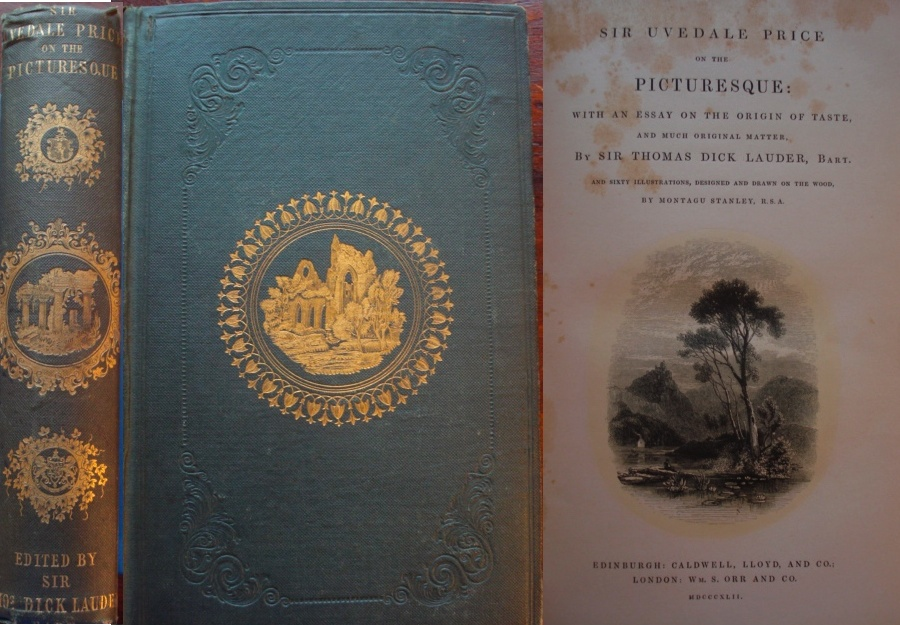 Sir Uvedale Price on the Picturesque: with an Es...