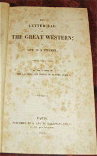 The Letter-Bag of the Great Western; or Life in...