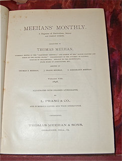 Meehan's Monthly. A Magazine of Horticulture, Botany and kindred subjects.