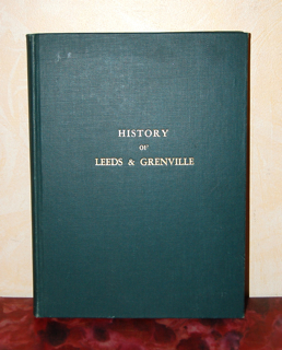 History of Leeds and Grenville Ontario, from 1749 to 1879, with Illustrations and Biographical Sketches of Some of its Prominent Men and Pioneers.