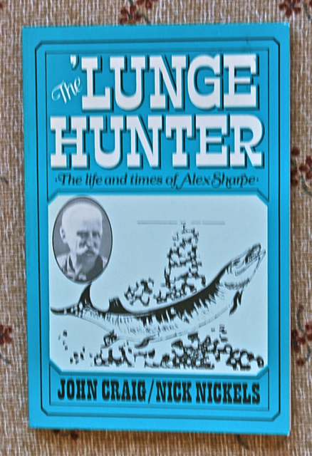 The 'Lunge Hunter: The Life and Times of Alex Sharpe.