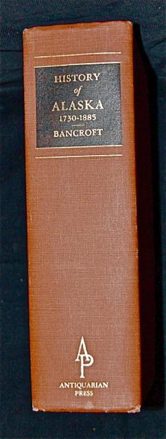 History of Alaska 1730- 1885