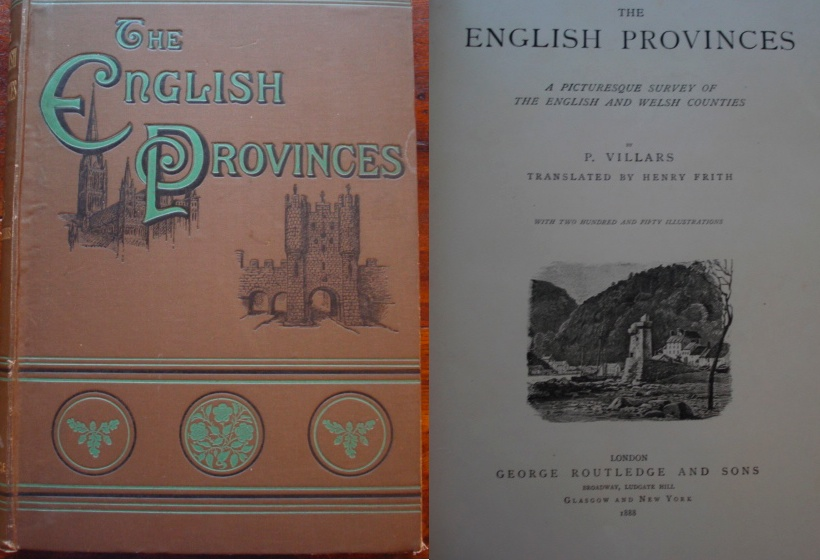 The English Provinces, a Picturesque Survey of the English and Welsh Counties
