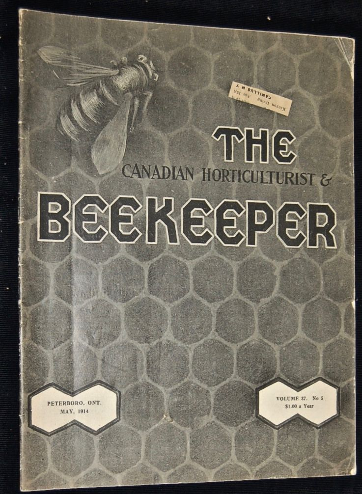 The Canadian Horticulturist & Beekeeper.