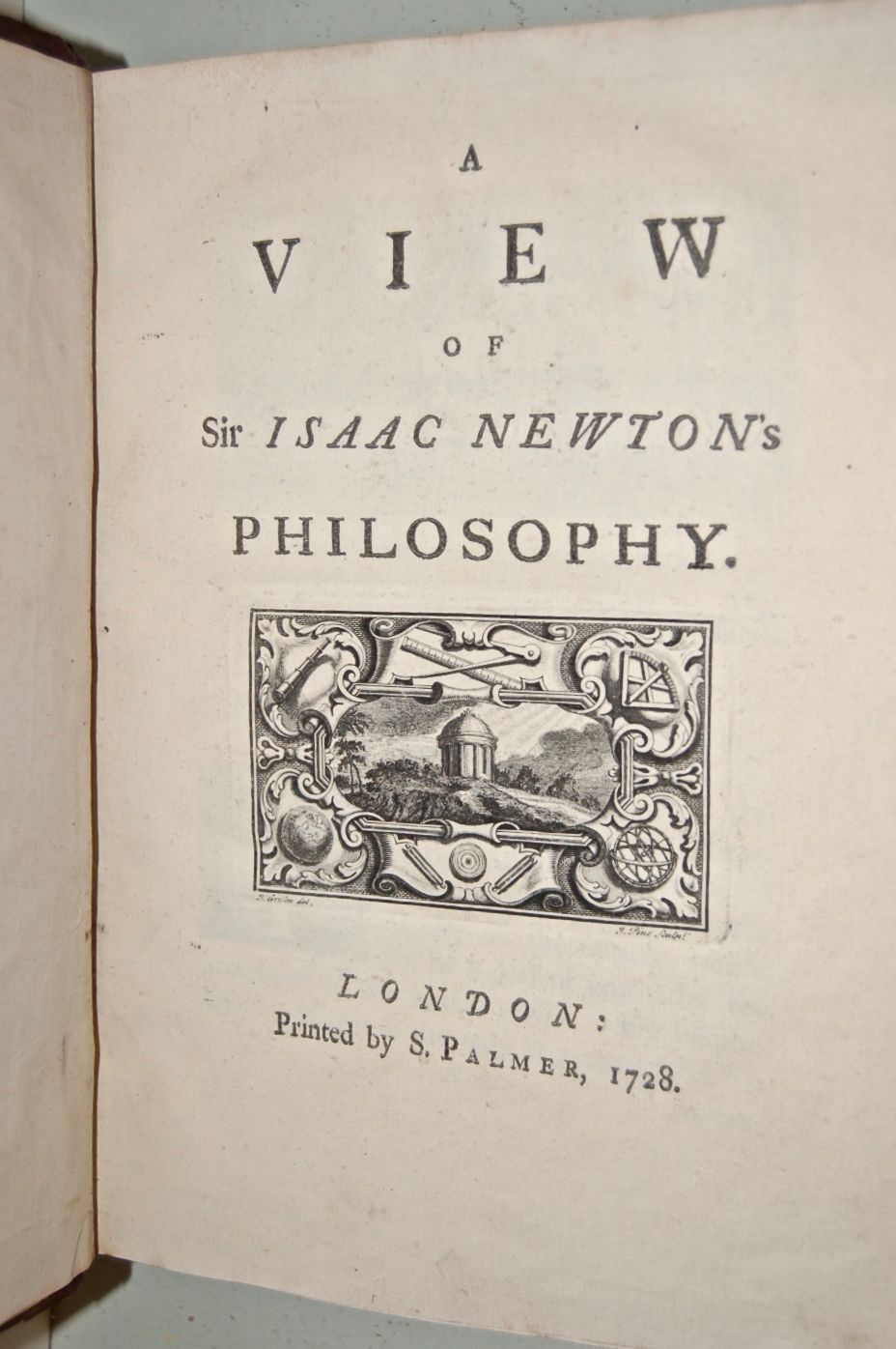 A View of Sir Isaac Newton's Philosophy.