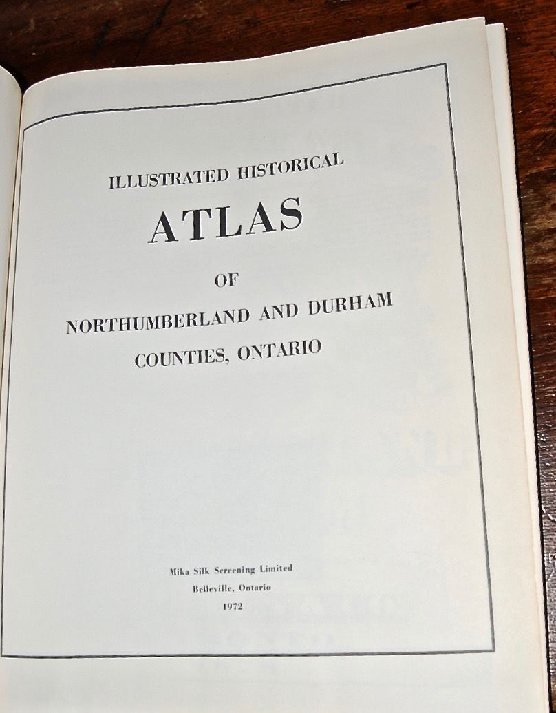 Historical Atlas of Northumberland & Durham Counties, Illustrated.