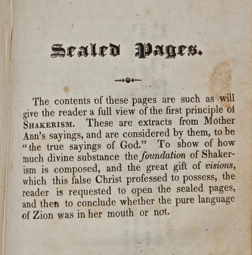 Shakerism Unmasked, or the History of the Shakers; including a Form Politic of their Government as Councils, Orders, Gifts, with an Exposition of the Five Orders of Shakerism. and Ann Lee's Grand Foundation Vision, in Sealed Pages… .