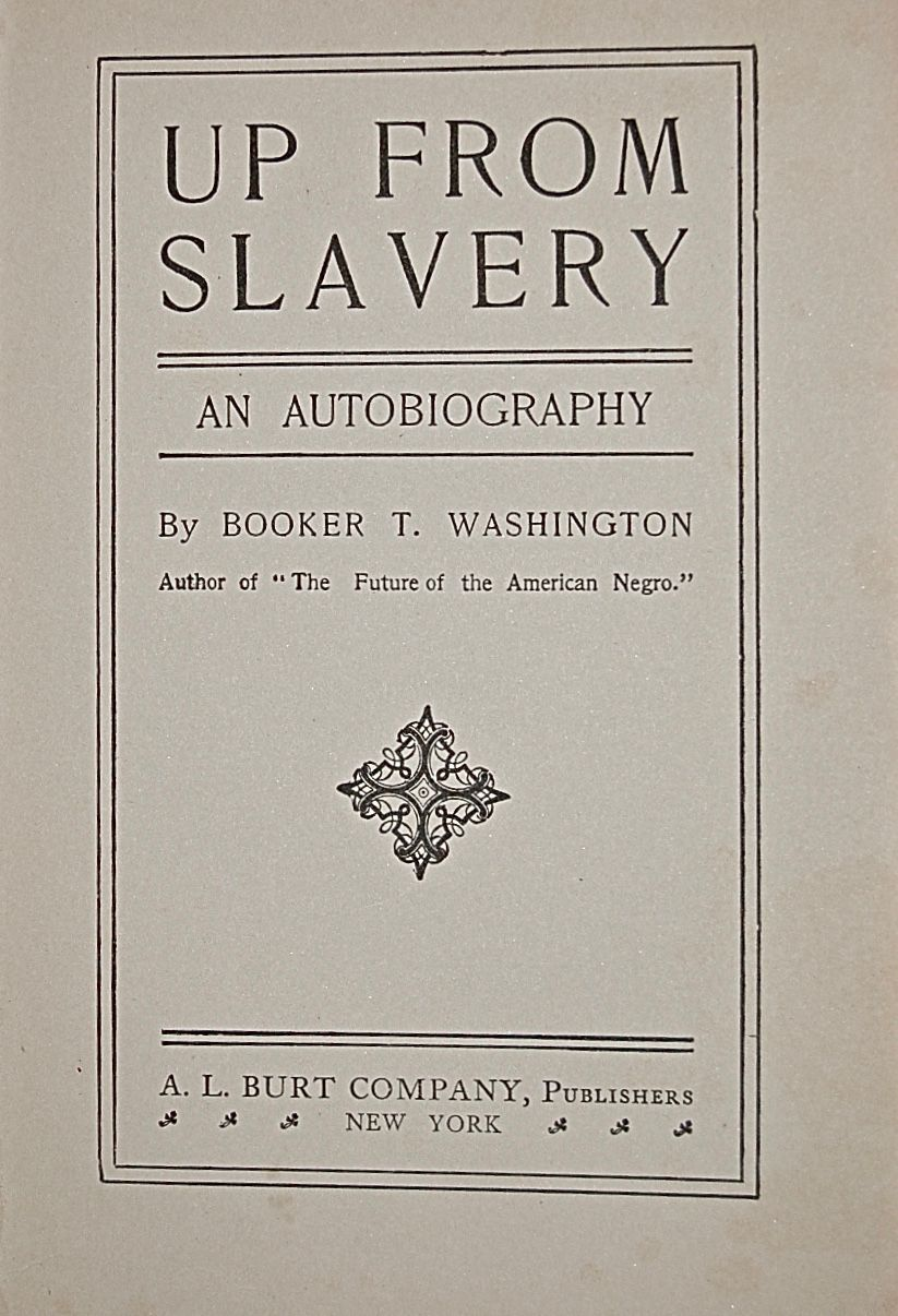 Up from Slavery, an Autobiography