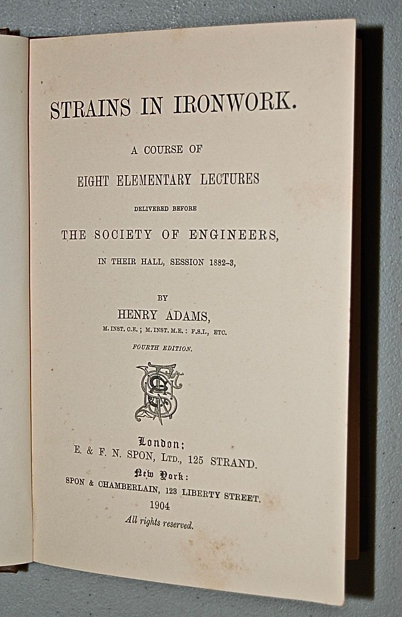 Strains in Ironwork. A Course of Eight Elementary Lectures.