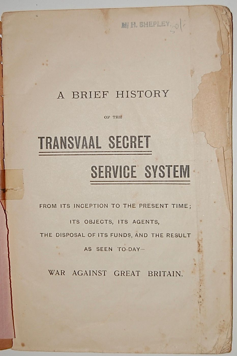 A Brief History of the Transvaal Secret Service System.