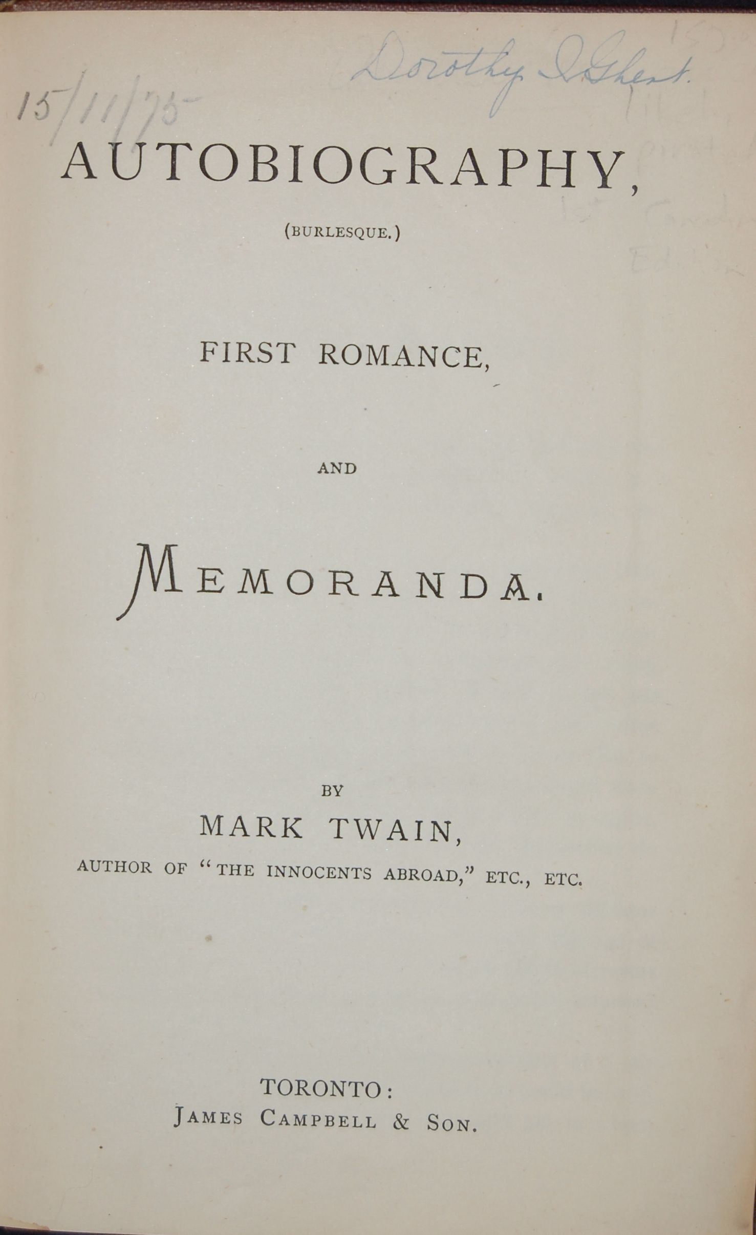 Autobiography, (Burlesque.) First Romance, and Memoranda