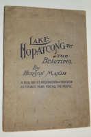 Lake Hopatcong the Beautiful. A Plea for Its Ded...