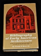 Bibliography of Early American Architecture, Wr...