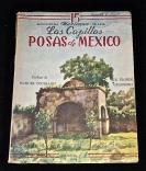 Las Capillas Posas de Mexico.