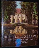 Cistercian Abbeys, History and Architecture.