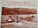Coppermine: The Far North of George M. Douglas.